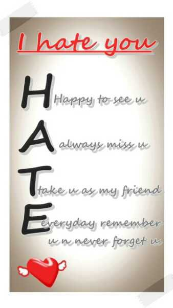 I Hate U Love Quotes : Meaning of I Hate you Bringing it Closer